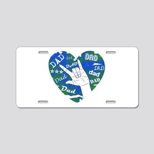 LOVE YOU DAD Aluminum License Plate