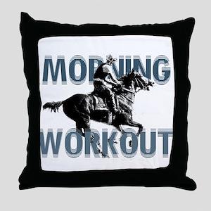The Morning Workout Throw Pillow