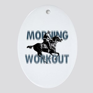 The Morning Workout Ornament (Oval)