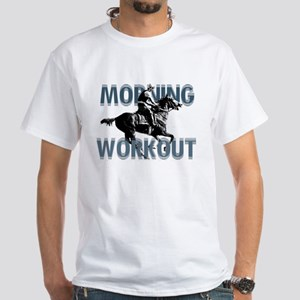 The Morning Workout White T-Shirt