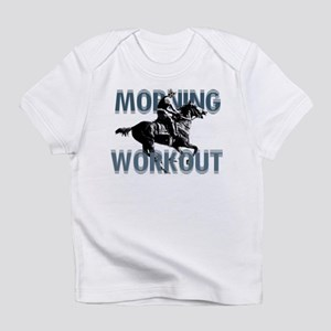 The Morning Workout Infant T-Shirt