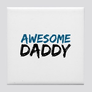 Awesome Daddy Tile Coaster