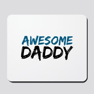 Awesome Daddy Mousepad