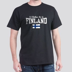 I'd Rather Be In Finland Dark T-Shirt