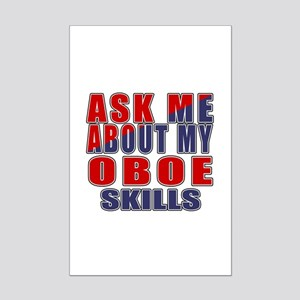 Ask About My oboe Skills Mini Poster Print