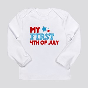 My First 4th of July Long Sleeve Infant T-Shirt
