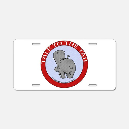 Hippo Talk To The Tail Aluminum License Plate
