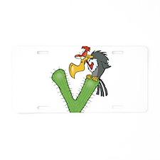 V Is For Vulture Aluminum License Plate