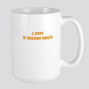 3 Steps To Building Wealth Large Mug