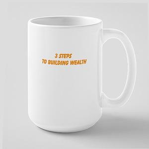 3 Steps To Building Wealth Large Mug
