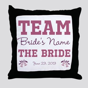 Team Bride Custom Throw Pillow