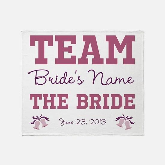 Team Bride Custom Throw Blanket