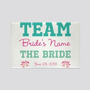 Customized Team Bride Rectangle Magnet