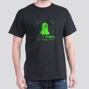 Customizable Just Residual Ghost Dark T-Shirt