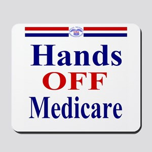 Hands OFF Medicare Mousepad