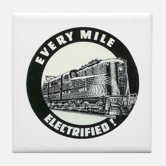 PRR EVERY MILE ELECTRIFED Tile Coaster