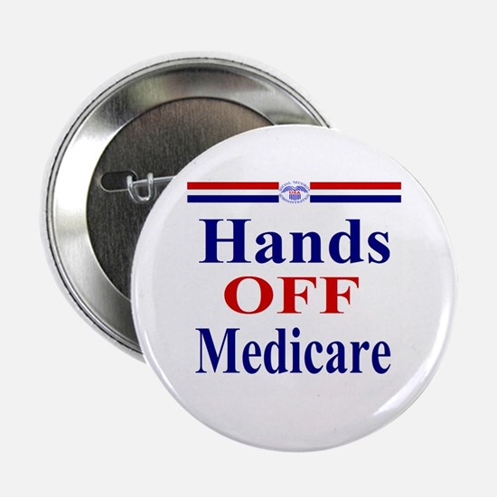 "Hands OFF Medicare 2.25"" Button"