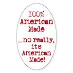100% American Made Sticker (Oval 10 pk)