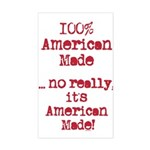 100% American Made Sticker (Rectangle)