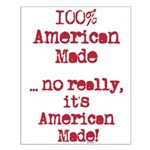 100% American Made Small Poster