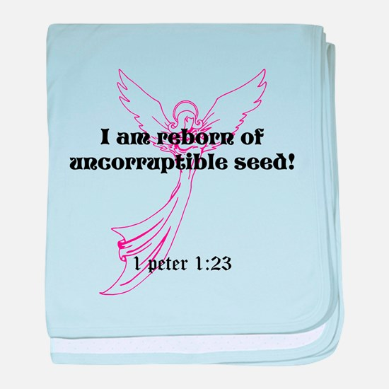 I am reborn of uncorruptible baby blanket