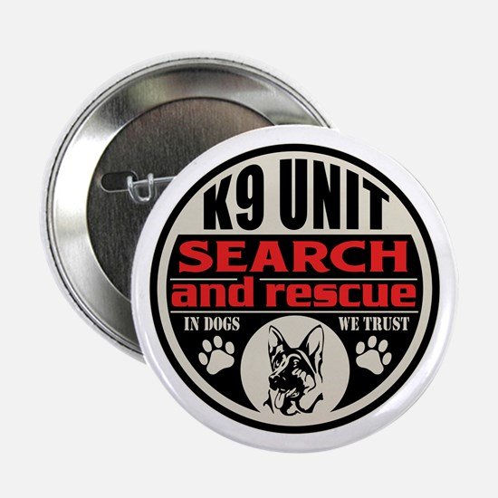 "K9 Unit Search and Rescue 2.25"" Button"