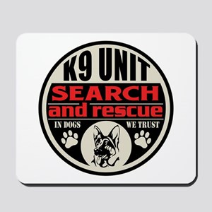 K9 Unit Search and Rescue Mousepad