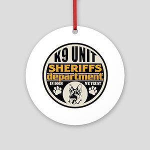 K9 In Dogs We Trust Sheriffs Depa Ornament (Round)