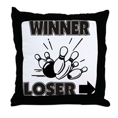 Funny Bowling Winner Loser Throw Pillow