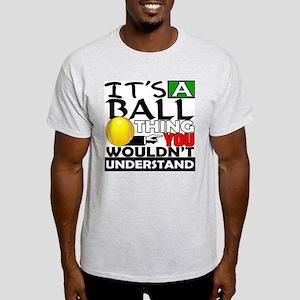 It's a ball thing- Tennis Ash Grey T-Shirt