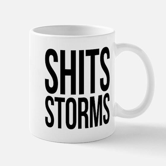 Shits Storms Mug