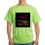 Teach Tech For Life! Green T-Shirt