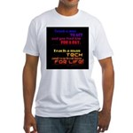 Teach Tech For Life! Fitted T-Shirt