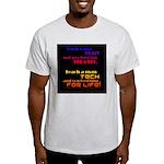 Teach Tech For Life! Light T-Shirt