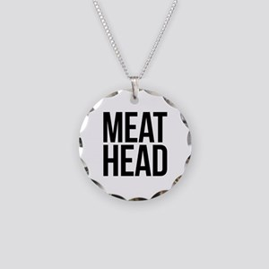 Meat Head Necklace Circle Charm