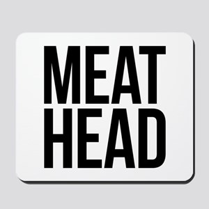 Meat Head Mousepad