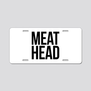 Meat Head Aluminum License Plate