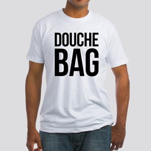 Douche Bag Fitted T-Shirt