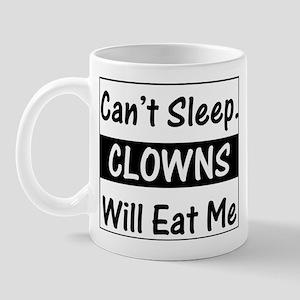Clowns Will Eat Me Mug