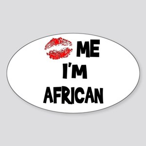 Kiss Me I'm African Oval Sticker