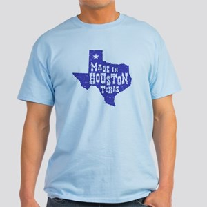 Made In Houston Texas Light T-Shirt