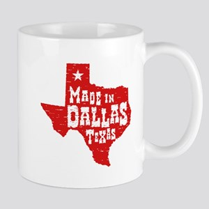 Made In Dallas Texas Mug