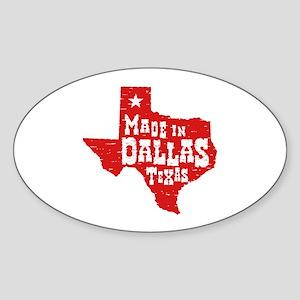 Made In Dallas Texas Sticker (Oval)