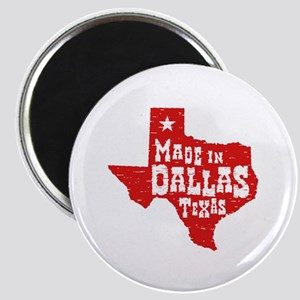 Made In Dallas Texas Magnet