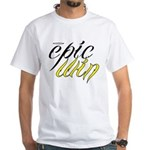 Epic Win T-Shirt