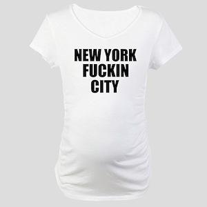 New York Fuckin City Maternity T-Shirt