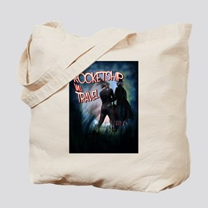 Have Rocketship Will Travel Tote Bag