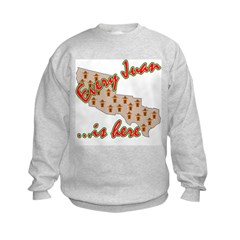 Every Juan Is Here Sweatshirt