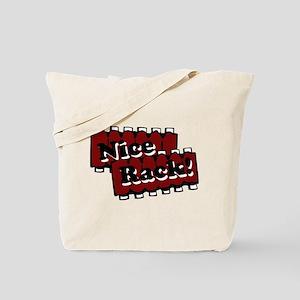 Nice Rack! Tote Bag