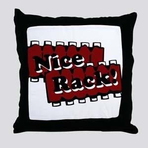 Nice Rack! Throw Pillow